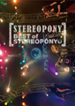 Stereopony Final Live ~BEST of STEREOPONY~